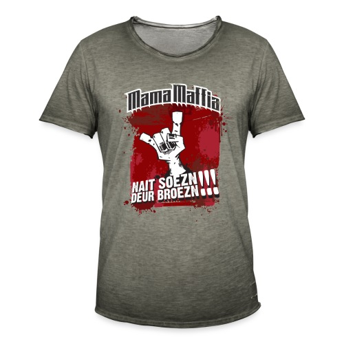 Mama Maffia Nait Soezn - Mannen Vintage T-shirt