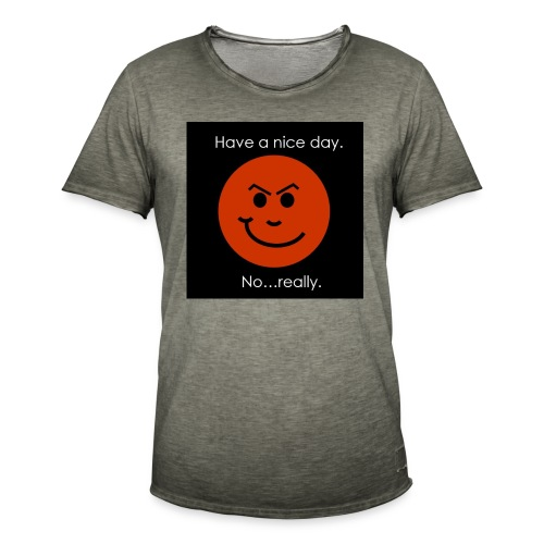 Have a nice day - Herre vintage T-shirt