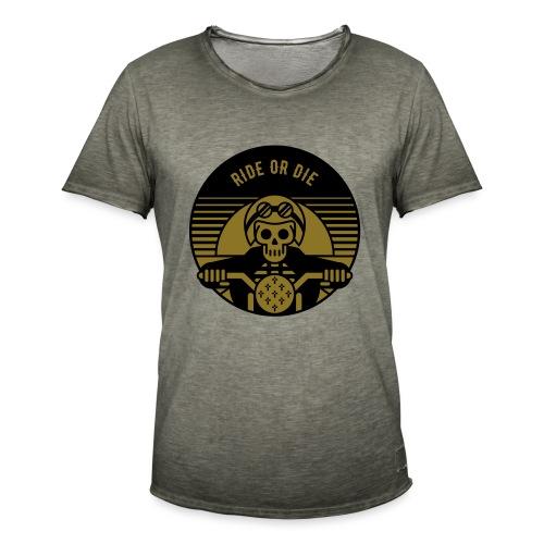 RIDE OR DIE - Männer Vintage T-Shirt