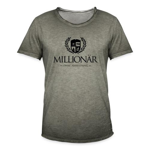 Millionär ohne Ausbildung Shirt - Männer Vintage T-Shirt