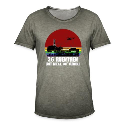 3.6 Roentgen - Not great, not terrible - Männer Vintage T-Shirt