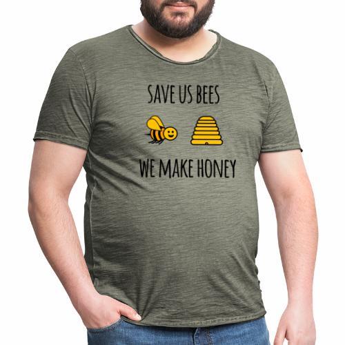 Save us bees we make honey - Men's Vintage T-Shirt