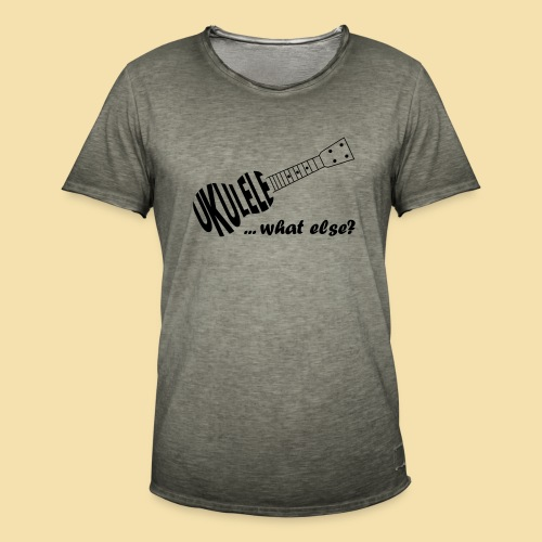 UKULELE What else - Männer Vintage T-Shirt