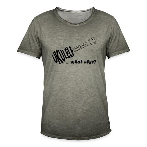 UKULELE What else - Männer Vintage T-Shirt