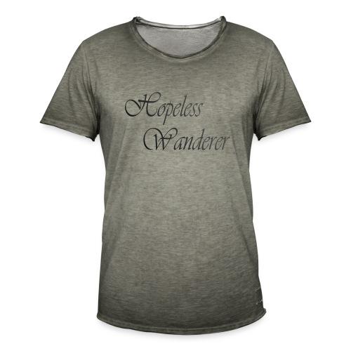 Hopeless Wanderer - Wander text - Men's Vintage T-Shirt
