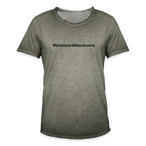 fuckinhardlife - Männer Vintage T-Shirt