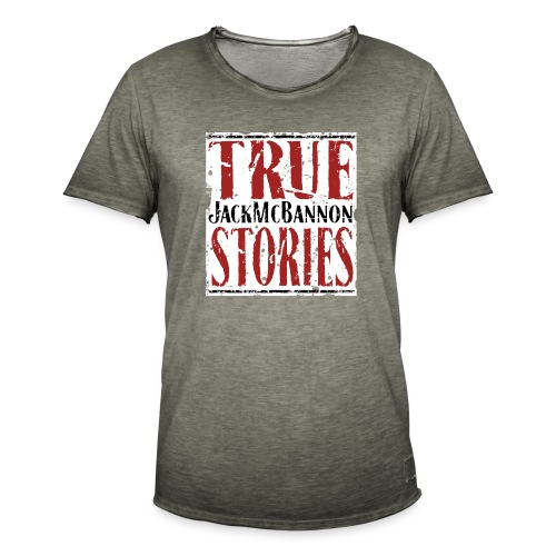 Jack McBannon - True Stories (RedWhiteBlack) - Männer Vintage T-Shirt