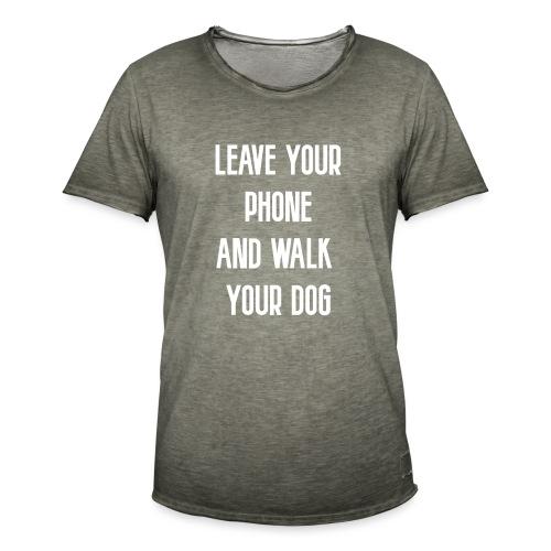 LEAVE YOUR PHONE - Männer Vintage T-Shirt