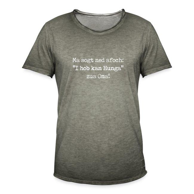"Vorschau: Ma sogt ned afoch ""I hob kan Hunga"" zua Oma - Männer Vintage T-Shirt"