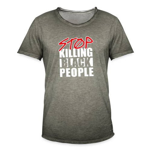 Stop Killing Black People Men's T-shirt - Maglietta vintage da uomo