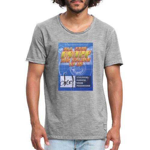 All Your Droef Are Belong To Us - Mannen Vintage T-shirt