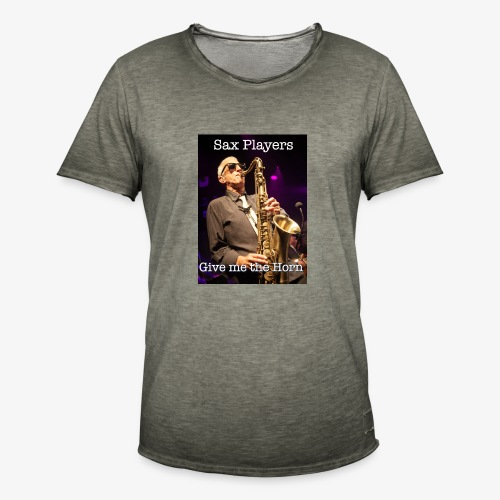 Sax Players Give Me The Horn - Men's Vintage T-Shirt
