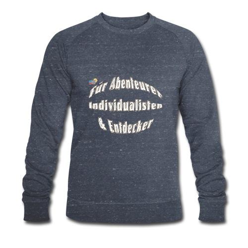 Abenteuerer Individualisten & Entdecker - Männer Bio-Sweatshirt von Stanley & Stella