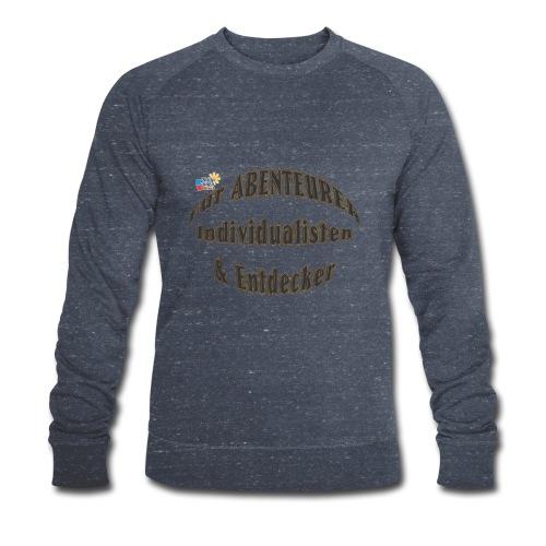 Abenteurer Individualisten & Entdecker - Männer Bio-Sweatshirt von Stanley & Stella
