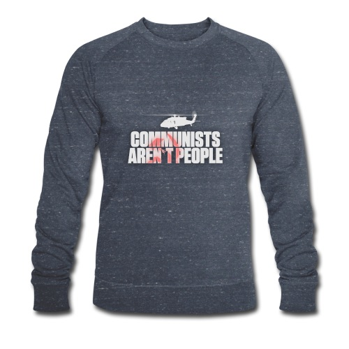 Communists aren't People (White) (No uzalu logo) - Men's Organic Sweatshirt by Stanley & Stella