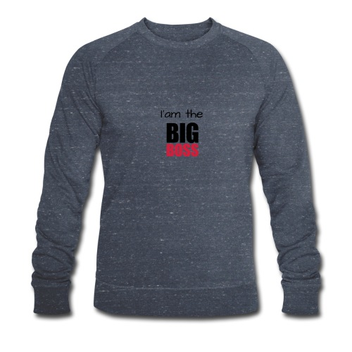 I am the big boss - Sweat-shirt bio Stanley & Stella Homme