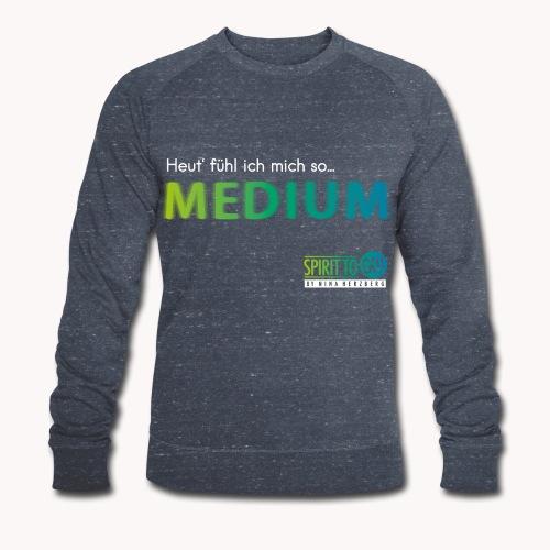 Heut´fühl ich mich so... MEDIUM - Männer Bio-Sweatshirt von Stanley & Stella