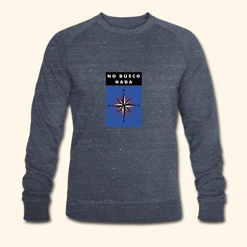 No busco nada - Ich suche nichts - Männer Bio-Sweatshirt von Stanley & Stella