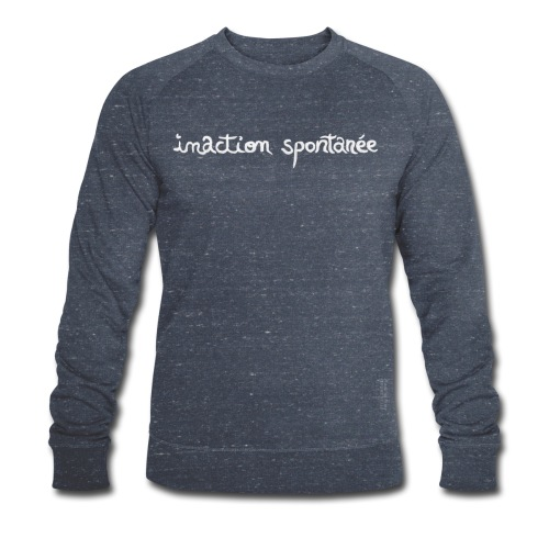 Inaction spontanée - Sweat-shirt bio