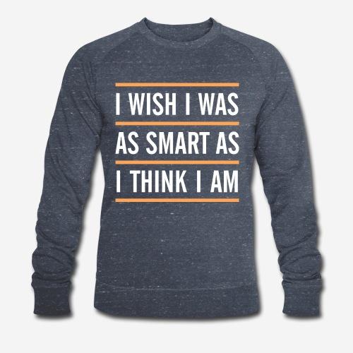 smart think clever - Männer Bio-Sweatshirt