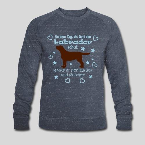 Gott schuf Labrador - Männer Bio-Sweatshirt von Stanley & Stella