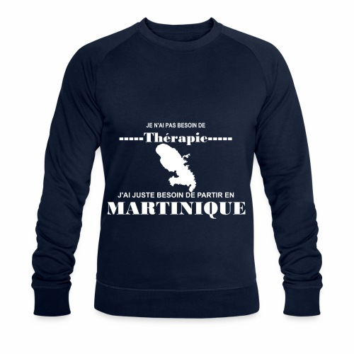 NUL BESOIN DE THERAPIE JUSTE LA MARTINIQUE - Sweat-shirt bio Stanley & Stella Homme