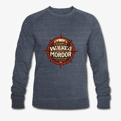 I just went into Mordor - Men's Organic Sweatshirt by Stanley & Stella