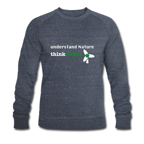 Understand Nature! And think Green. - Men's Organic Sweatshirt by Stanley & Stella