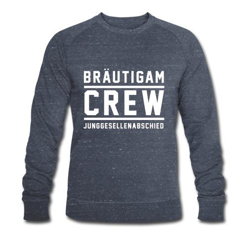 Bräutigam Crew Junggesellenabschied - Männer Bio-Sweatshirt von Stanley & Stella