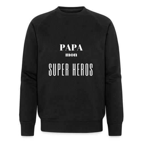 Papa mon super héros - Sweat-shirt bio Stanley & Stella Homme