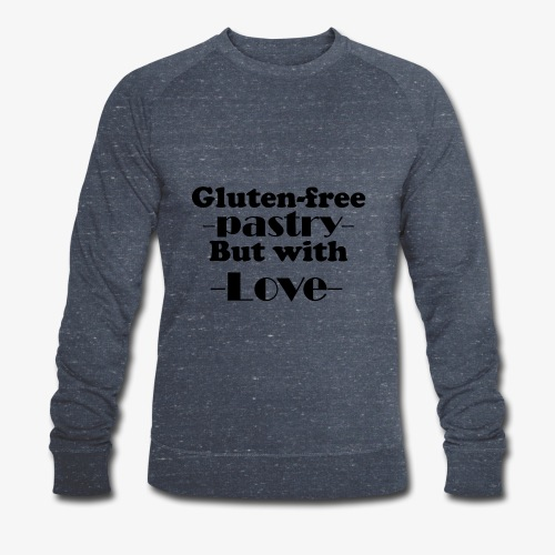 Gluten free pastry but with love - Men's Organic Sweatshirt by Stanley & Stella
