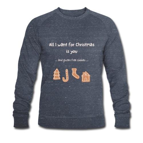 All I want for Christmas - Gluten free - Männer Bio-Sweatshirt