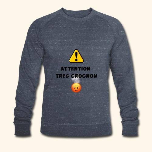 Attention très grognon - Sweat-shirt bio Stanley & Stella Homme