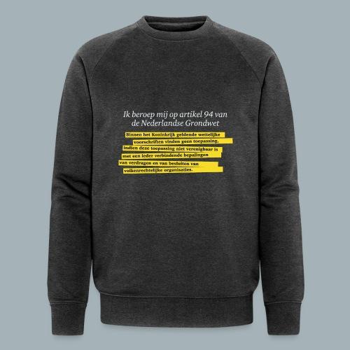 Nederlandse Grondwet T-Shirt - Artikel 94 - Mannen bio sweatshirt van Stanley & Stella