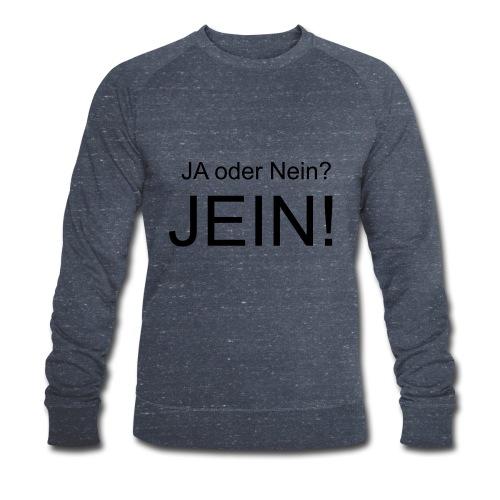 JEIN! - Männer Bio-Sweatshirt von Stanley & Stella