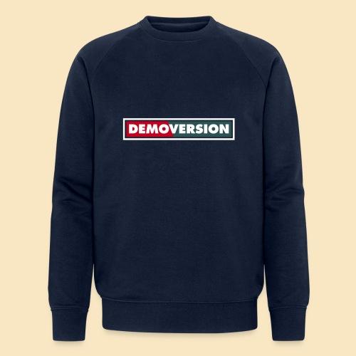Du auf der Demo – Deine Demoversion - Männer Bio-Sweatshirt von Stanley & Stella