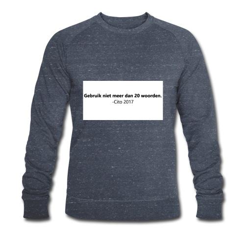 Gebruik niet meer dan 20 woorden - Mannen bio sweatshirt van Stanley & Stella