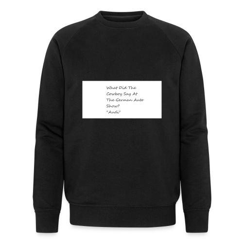 Car Joke - Men's Organic Sweatshirt by Stanley & Stella