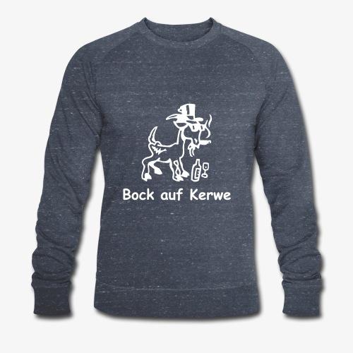 Bock auf Kerwe - Männer Bio-Sweatshirt von Stanley & Stella