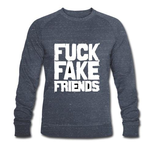 FUCK FAKE FRIENDS - Ekologiczna bluza męska Stanley & Stella
