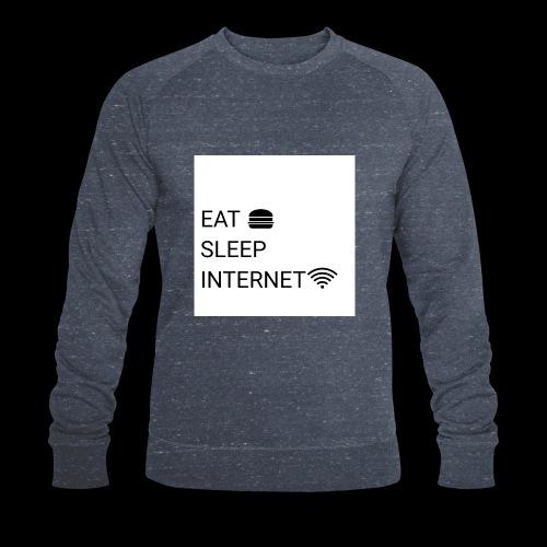 EAT SLEEP INTERNET - Men's Organic Sweatshirt by Stanley & Stella