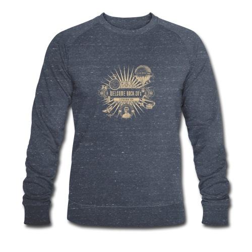 Welcome Back 20's - Männer Bio-Sweatshirt