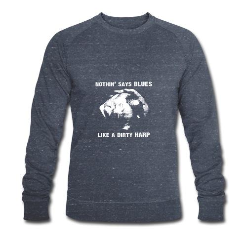 Nothin' Say Blues Like a Dirty Harp #1 - Men's Organic Sweatshirt by Stanley & Stella