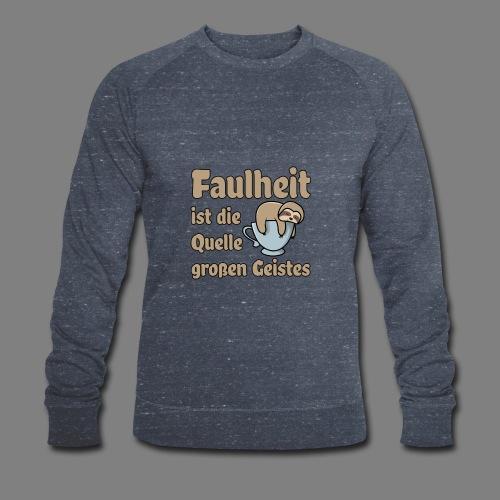 Faulheit - Männer Bio-Sweatshirt von Stanley & Stella