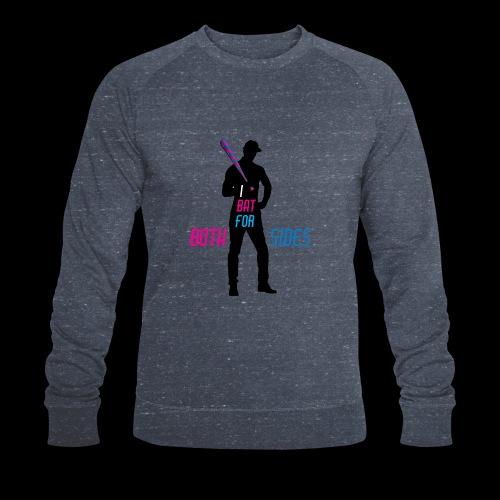 I bat for both sides male - Men's Organic Sweatshirt by Stanley & Stella