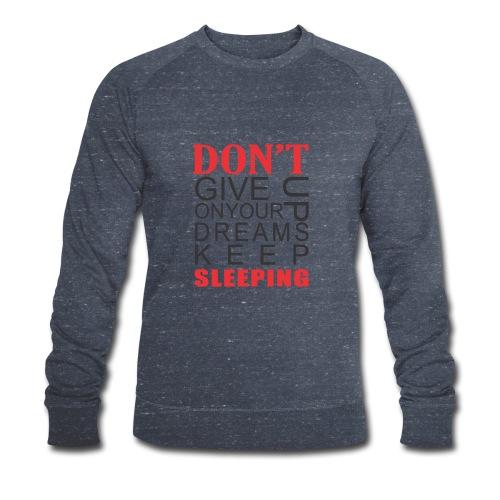 FUNNY QOUTES - Men's Organic Sweatshirt by Stanley & Stella