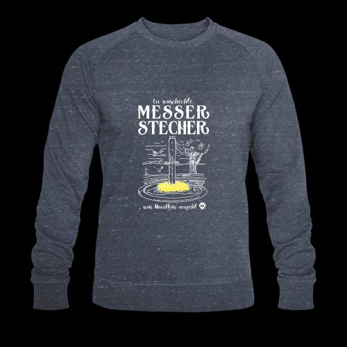 Messerstecher - Männer Bio-Sweatshirt von Stanley & Stella