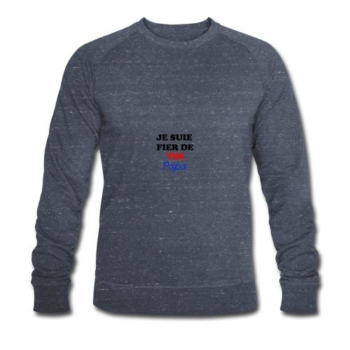 JE SUIE FIER DE TOI PAPA - Men's Organic Sweatshirt by Stanley & Stella
