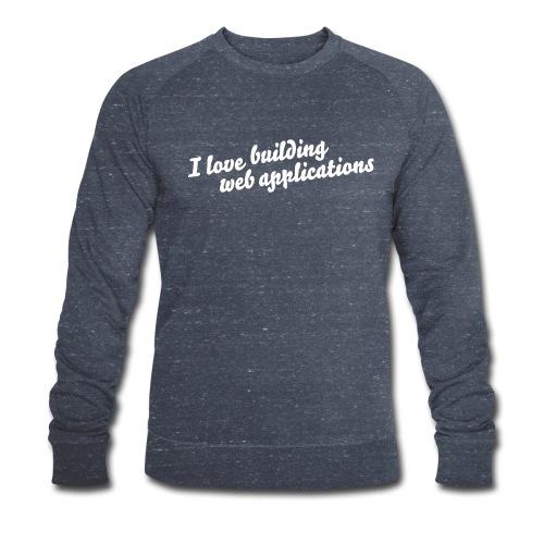 I love building - Männer Bio-Sweatshirt von Stanley & Stella