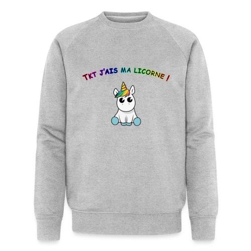 Tkt j'ais ma licorne ! - Sweat-shirt bio Stanley & Stella Homme